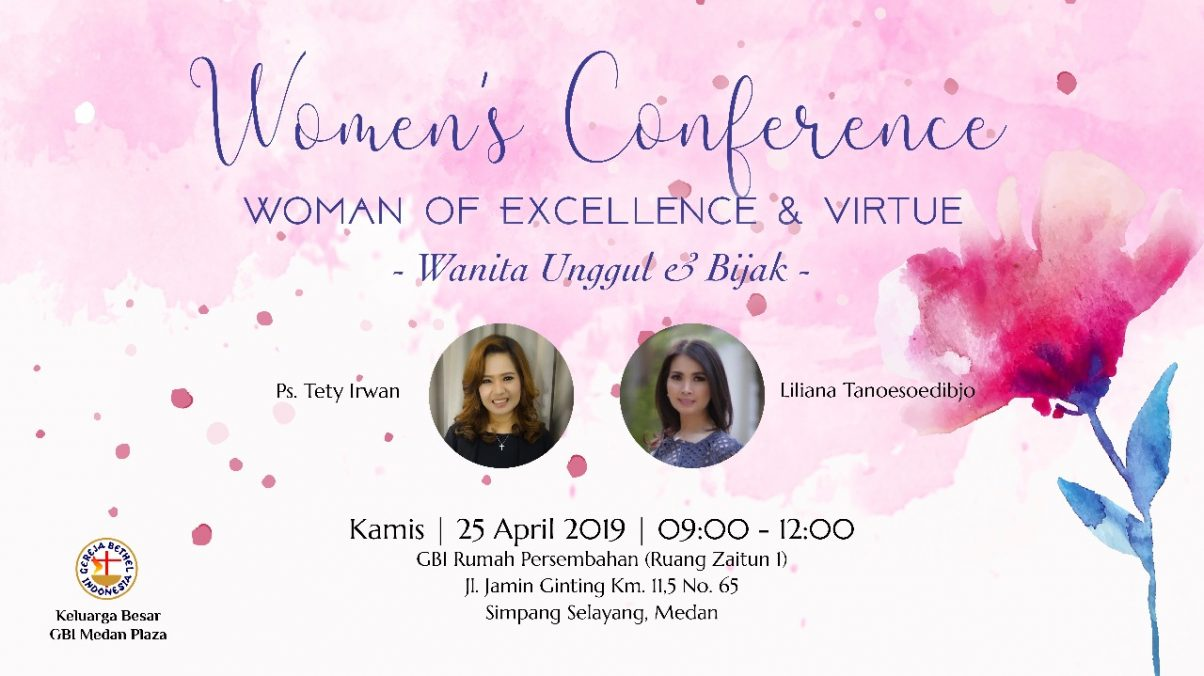 "WOMEN'S CONFERENCE "" WOMEN OF EXCELLENCE & VIRTUE"""